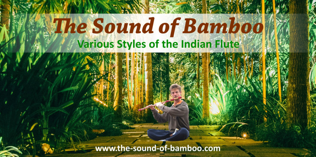The Sound of Bamboo - Various Styles of the Indian Flute