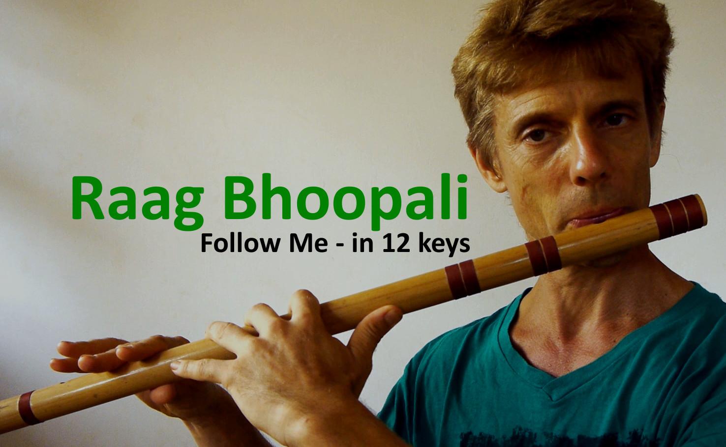 Raag Bhoopali - Follow Me in 12 keys - 300-185
